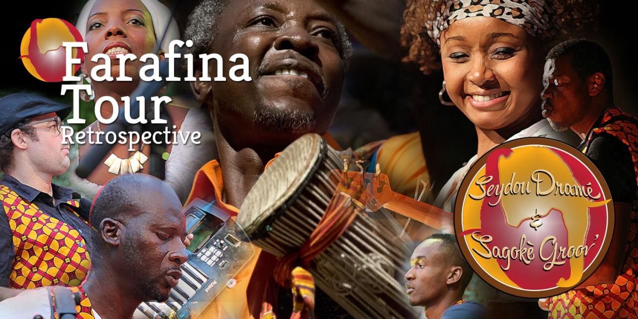 Farafina Tour-Retrospective